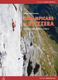 Libro montagna Arrampicare in Svizzera