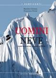Libro montagna Uomini & neve