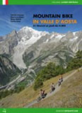Libro montagna Mountain Bike in Valle d'Aosta