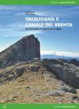 Libro montagna Valsugana e Canale del Brenta