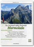 Vie Normali delle Dolomiti - Marmolada
