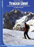 Libro montagna Tracce Lievi