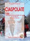 Libro montagna Ciaspolate