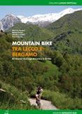 Libro montagna Mountain Bike tra Lecco e Bergamo