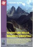 Libro montagna Avventure nelle Dolomiti Orientali