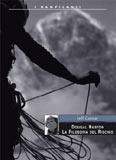 Libro montagna Dougal Haston - La filosofia del rischio