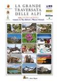 Libro montagna La Grande Traversata delle Alpi