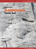 Libro montagna Marmolada - Parete Sud