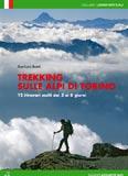 Libro montagna Trekking sulle Alpi di Torino