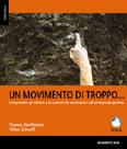 Libro montagna Un movimento di troppo